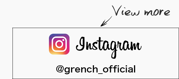 GRENCH INSTAGRAM